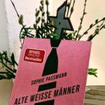 Buchtipp: Alte weisse Männer von Sophie Passmann