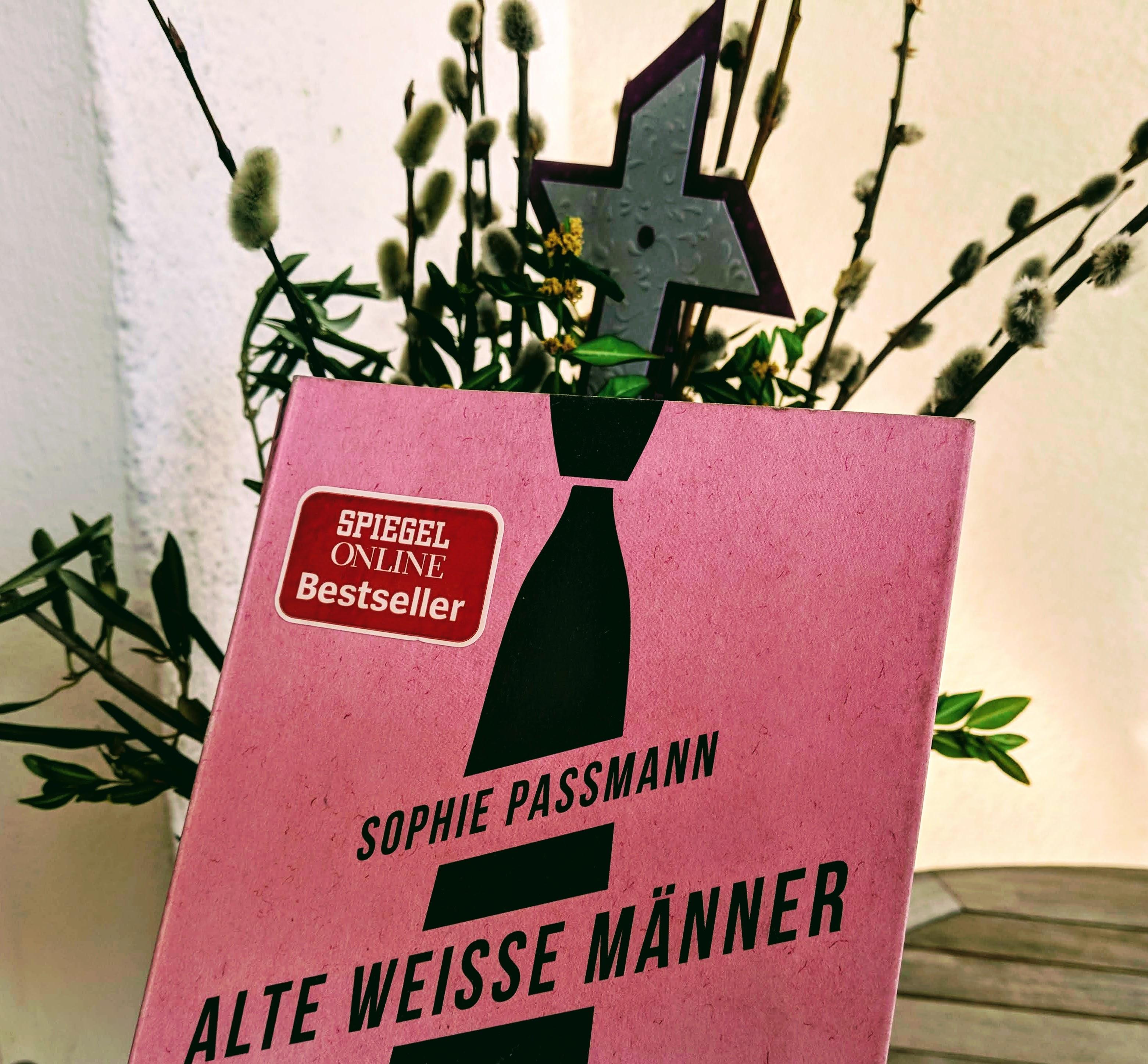 Sophie Passmann - weisse alte Männer